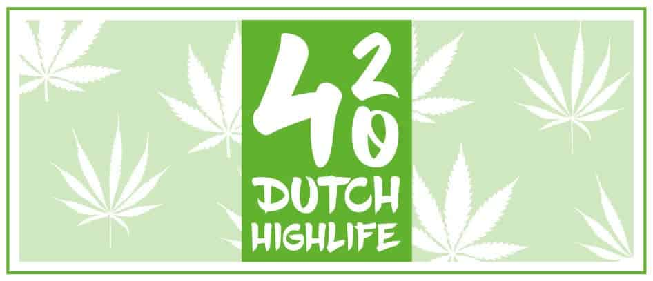 420DutchHighLife